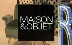Maison et Objet September- What You Should Know by Now maison et objet september Maison et Objet September: What You Should Know by Now Get Ready with Unique Maison et Objet September Edition feat 240x150