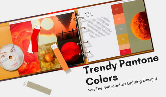 Trendy Pantone Colors And The Mid-century Lighting Designs mid-century lighting designs Trendy Pantone Colors And The Mid-century Lighting Designs Trendy Pantone Colors And The Mid century Lighting Designs