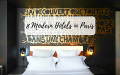 modern hotels in paris 8 Modern Hotels in Paris You Have to Spend a Night! 8 Modern Hotels in Paris You Have to Spend a Night 240x150