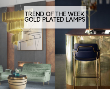 TREND OF THE WEEK: GOLD PLATED LAMPS gold plated lamps TREND OF THE WEEK: GOLD PLATED LAMPS TREND OF THE WEEK GOLD PLATED LAMPS 371x300