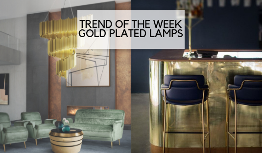 gold plated lamps TREND OF THE WEEK: GOLD PLATED LAMPS TREND OF THE WEEK GOLD PLATED LAMPS