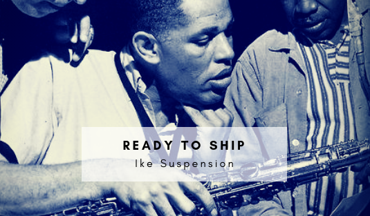 ready to ship Ready To Ship – Ike Suspension Just A Few Clicks Away Ready To ship