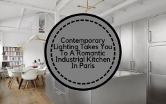 industrial kitchen Contemporary Lighting Takes You To An Industrial Kitchen In Paris brunch 240x150
