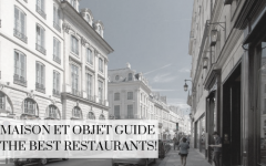maison et objet guide Maison et Objet Guide The Best Restaurants! DapperMaison et Objet Guide The Best Restaurants 240x150