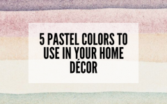5 Pastel colors to use in your home décor 0 pastel colors Check Out How You Can Play With Pastel Colors in Your Home Décor! 5 Pastel colors to use in your home d  cor 0 240x150